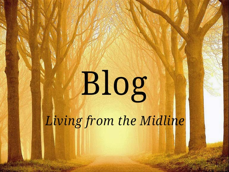 Blog - Living from the Midline